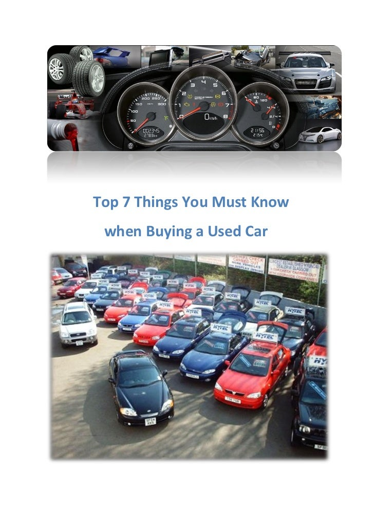 Top 7 Things You Must Know when Buying a Used Car
