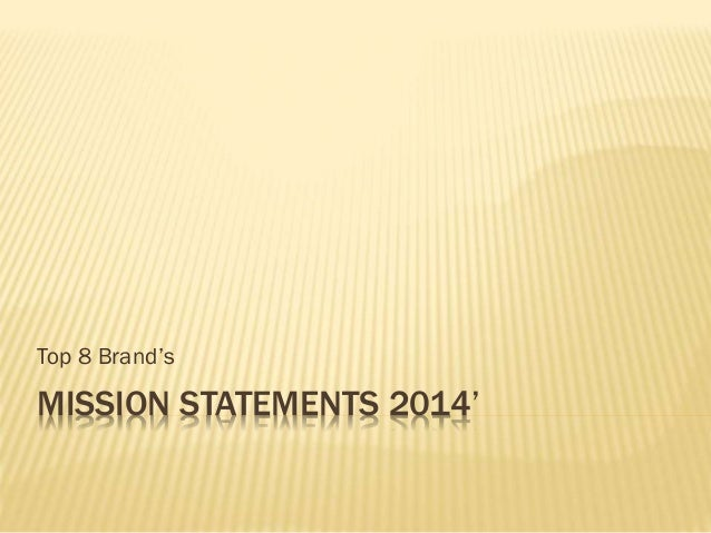 MISSION STATEMENTS 2014' Top 8 Brand's