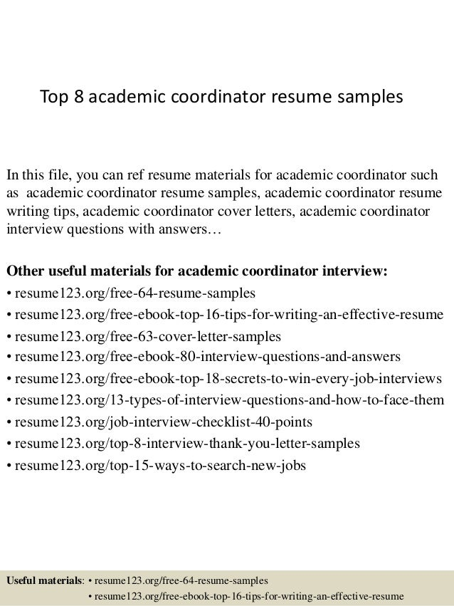 top 8 academic coordinator resume samples in this file you can ref resume materials for - Academic Resume Sample