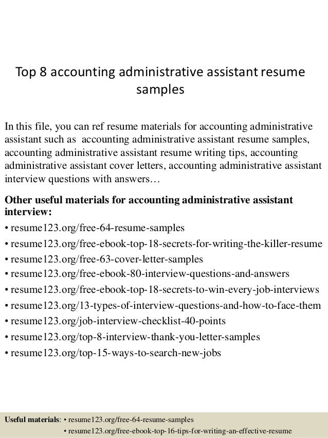 Top 8 Accounting Administrative Assistant Resume Samples In This File, You  Can Ref Resume Materials ...