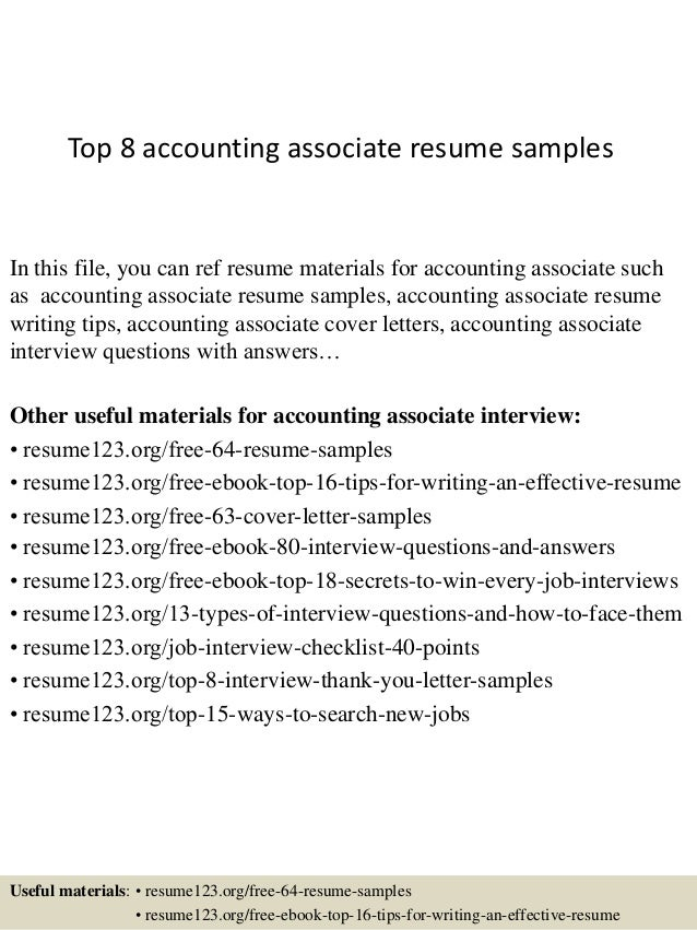 Top 8 Accounting Associate Resume Samples In This File, You Can Ref Resume  Materials For ...