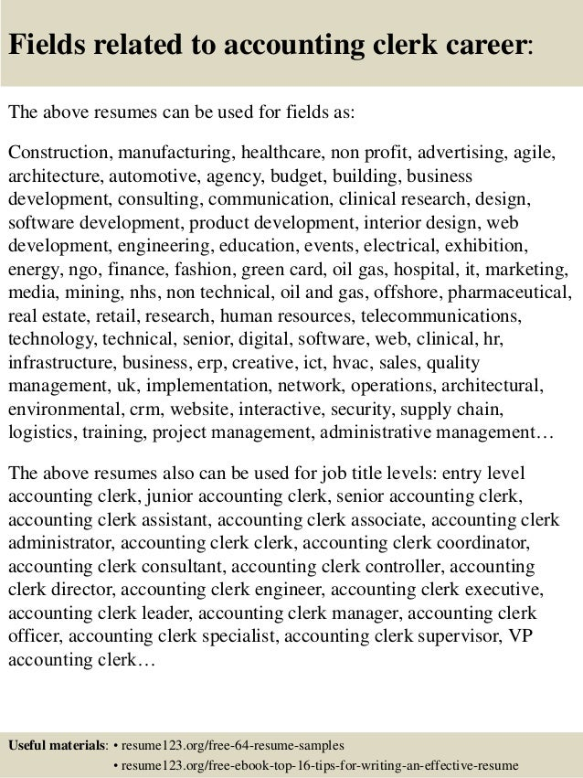 ... 16. Fields Related To Accounting Clerk ...  Accounting Clerk Resume Sample