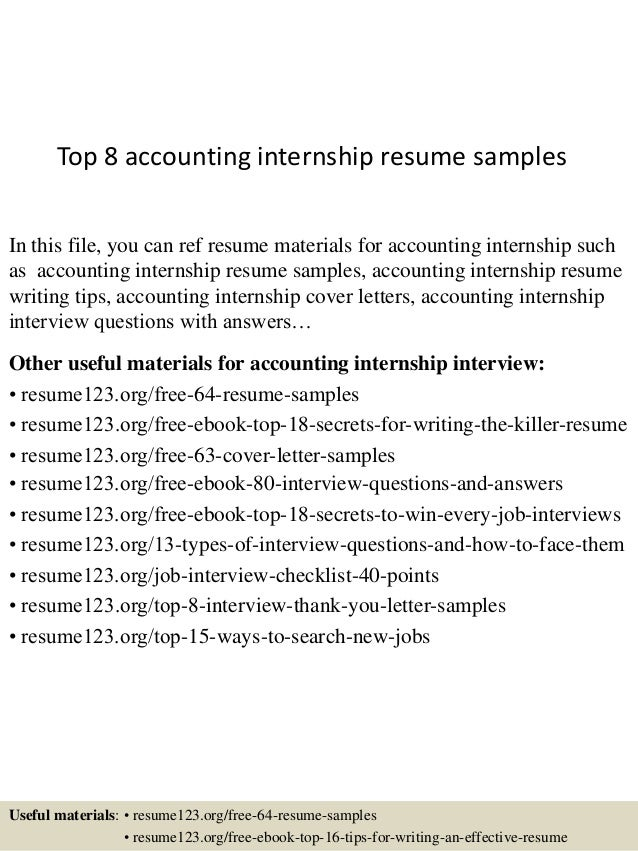 top 8 accounting internship resume samples in this file you can ref resume materials for - Accounting Internship Resume Sample