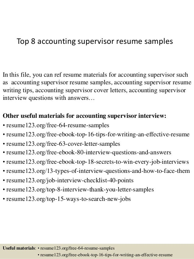 top 8 accounting supervisor resume samples in this file you can ref resume materials for - Supervisor Resume Examples