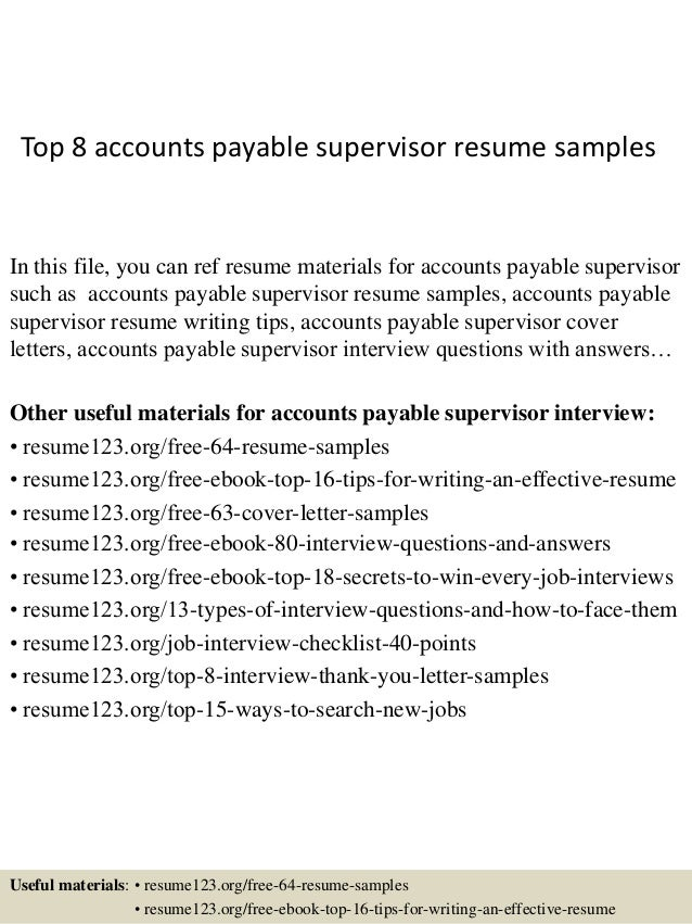 Top 8 Accounts Payable Supervisor Resume Samples In This File You Can Ref Materials