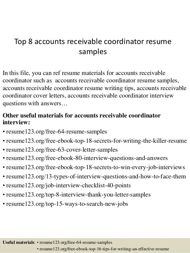Top 8 Accounts Receivable Coordinator Resume Samples In This File You Can Ref Materials
