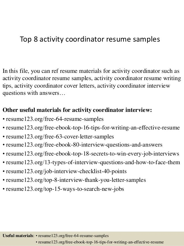 Top 8 Activity Coordinator Resume Samples In This File You Can Ref Materials For