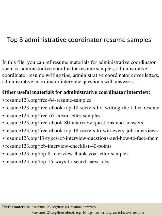 top 8 administrative coordinator resume samples