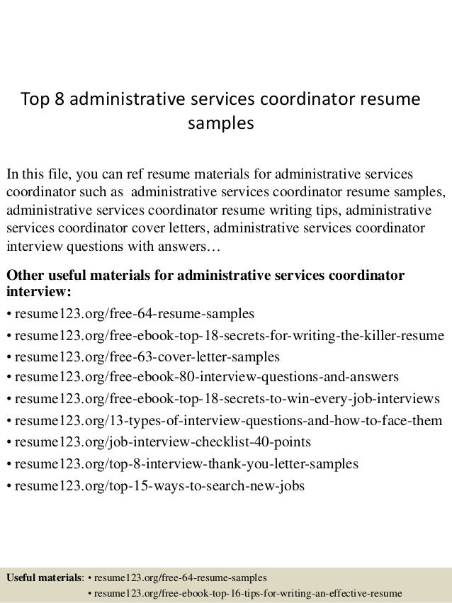 Top 8 Administrative Services Coordinator Resume Samples In This File, You  Can Ref Resume Materials ...  Administrative Coordinator Resume