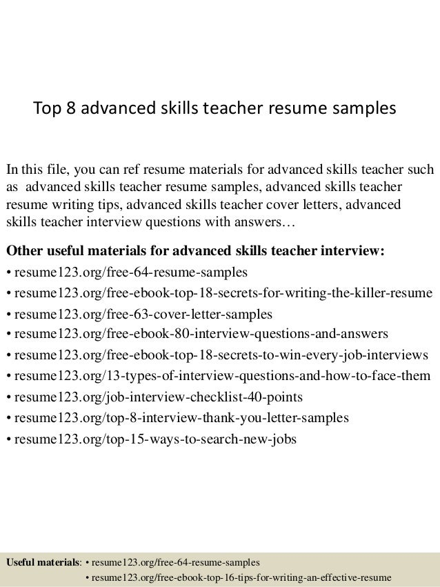 Top 8 Advanced Skills Teacher Resume Samples