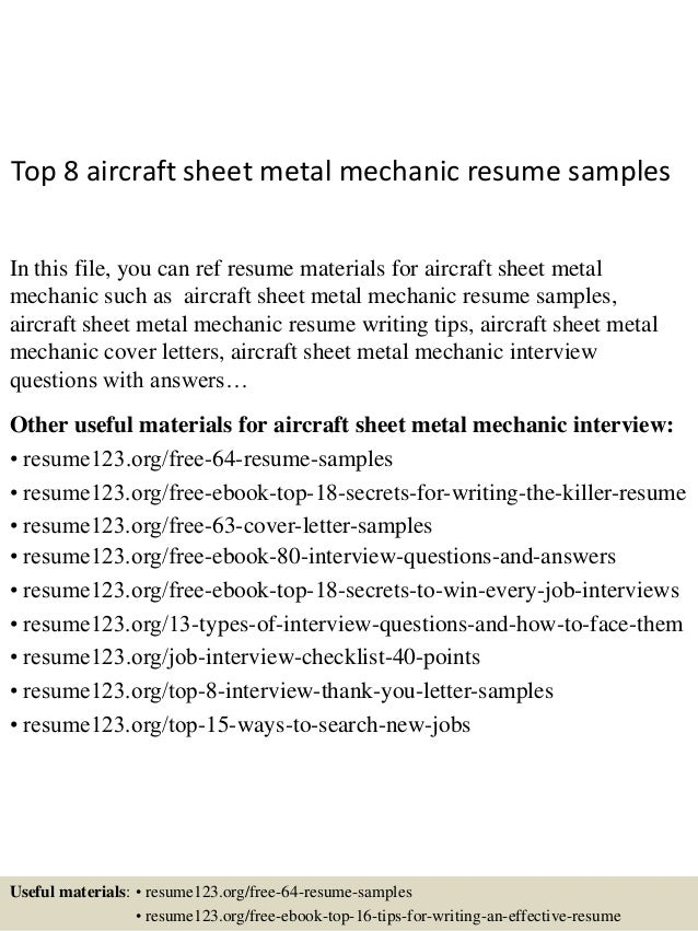 Marvelous Top 8 Aircraft Sheet Metal Mechanic Resume Samples In This File, You Can  Ref Resume ... Ideas Sheet Metal Resume