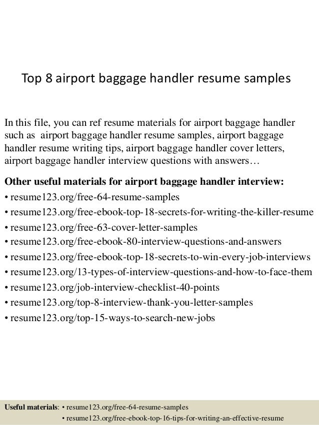 Top 8 Airport Baggage Handler Resume Samples In This File, You Can Ref  Resume Materials ...