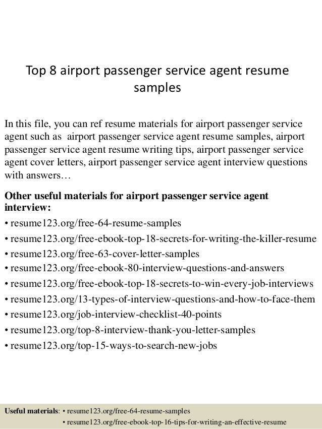 Top 8 Airport Passenger Service Agent Resume Samples