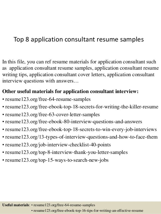 top 8 application consultant resume samples in this file you can ref resume materials for - It Consultant Resume
