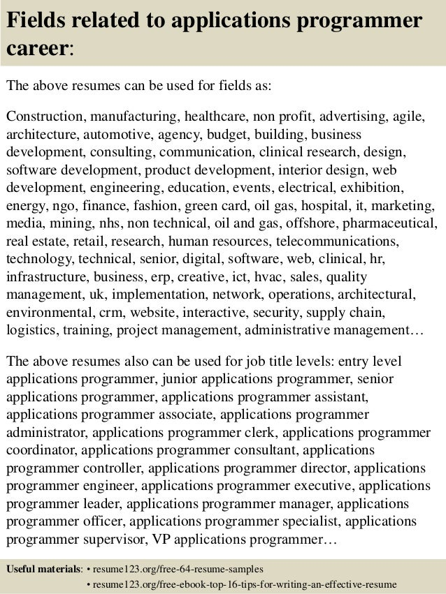 16 fields related to applications programmer - Senior Applications Programmer Resume
