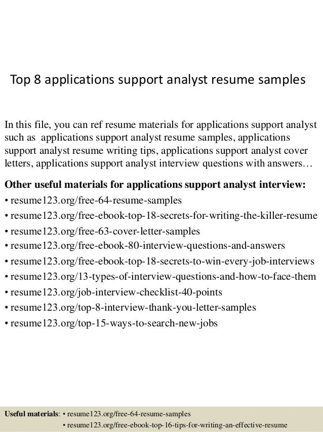 Top 8 Applications Support Analyst Resume Samples In This File, You Can Ref  Resume Materials ...