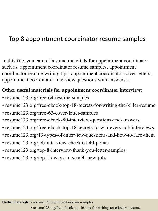 Top 8 appointment coordinator resume samples