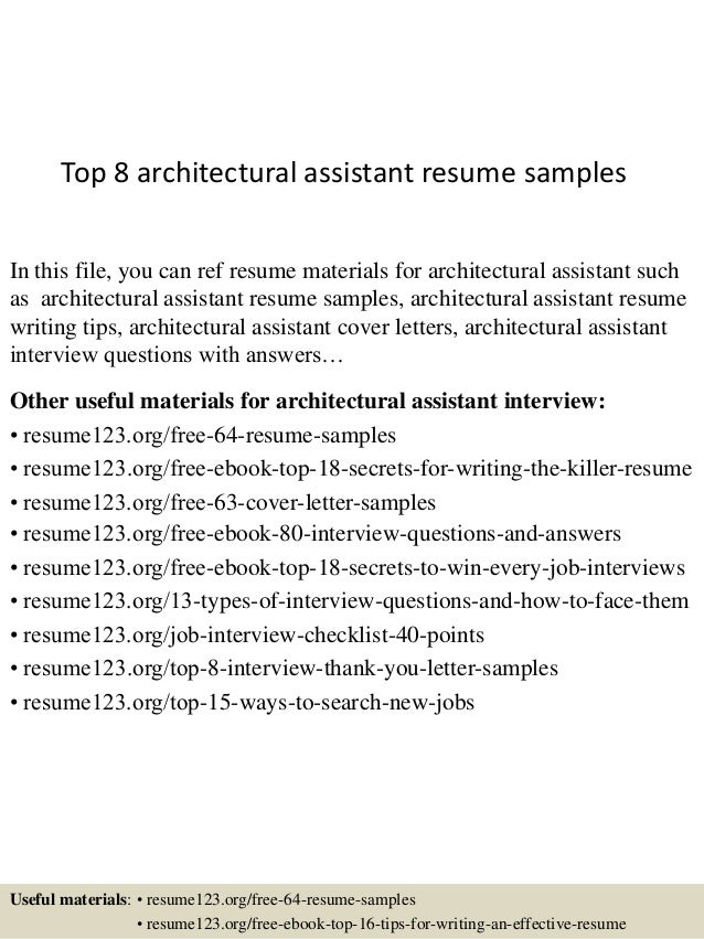 Top 8 Architectural Assistant Resume Samples In This File, You Can Ref  Resume Materials For