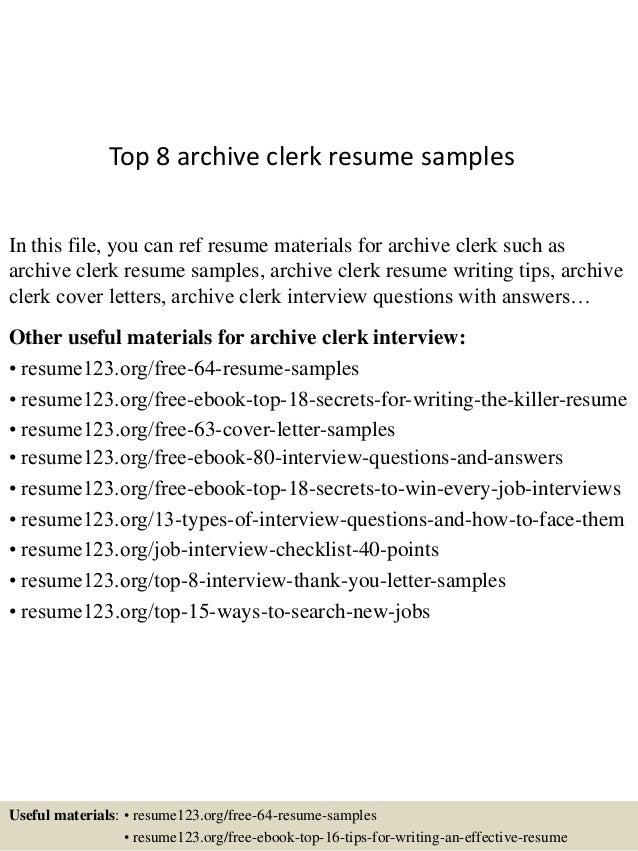 Top 8 archive clerk resume samples