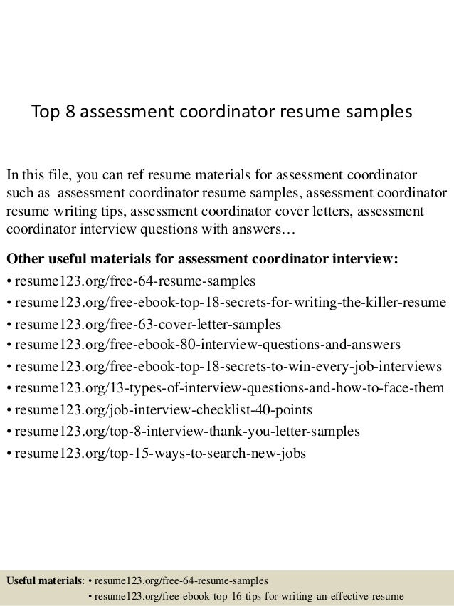 Beautiful Top 8 Assessment Coordinator Resume Samples In This File, You Can Ref  Resume Materials For ...
