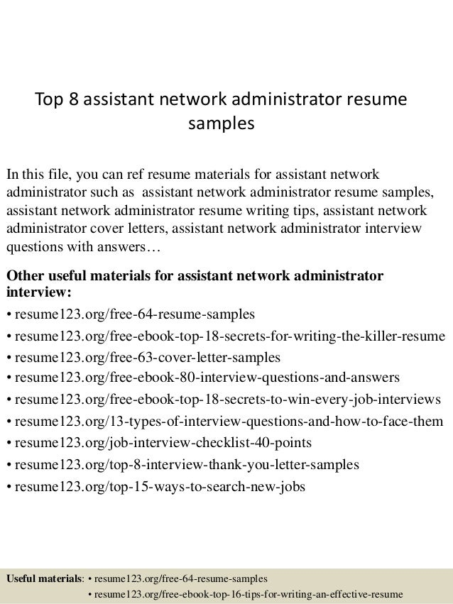 Top 8 Assistant Network Administrator Resume Samples In This File, You Can  Ref Resume Materials ...