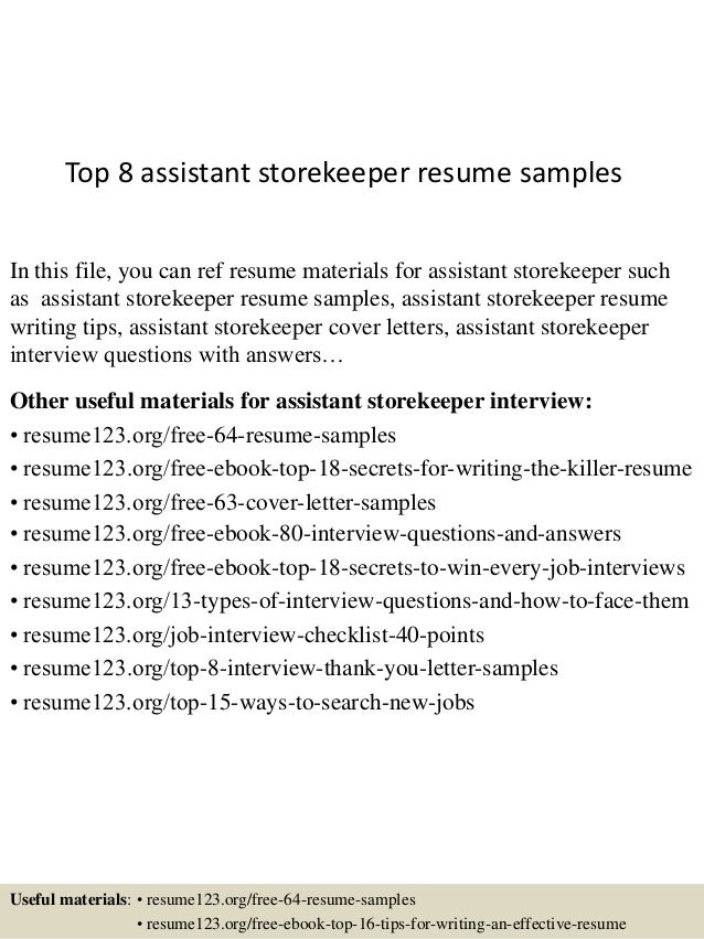 Top 8 Assistant Storekeeper Resume Samples In This File, You Can Ref Resume  Materials For ...