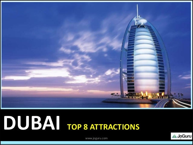 Top 8 attractions in dubai for Upcoming hotels in dubai