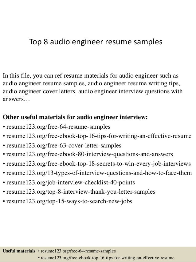 Top 8 Audio Engineer Resume Samples In This File, You Can Ref Resume  Materials For ...  Engineering Resume Tips