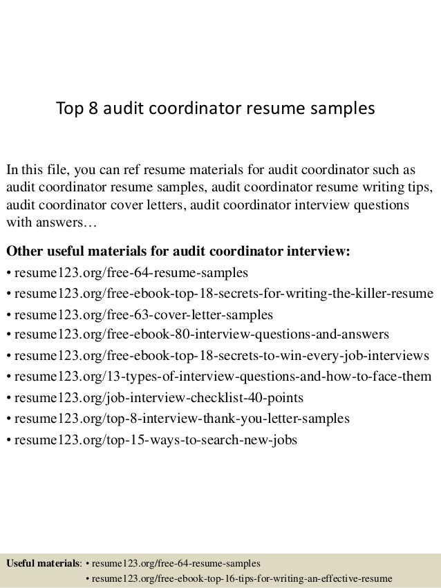 Top 8 Audit Coordinator Resume Samples In This File, You Can Ref Resume  Materials For ...