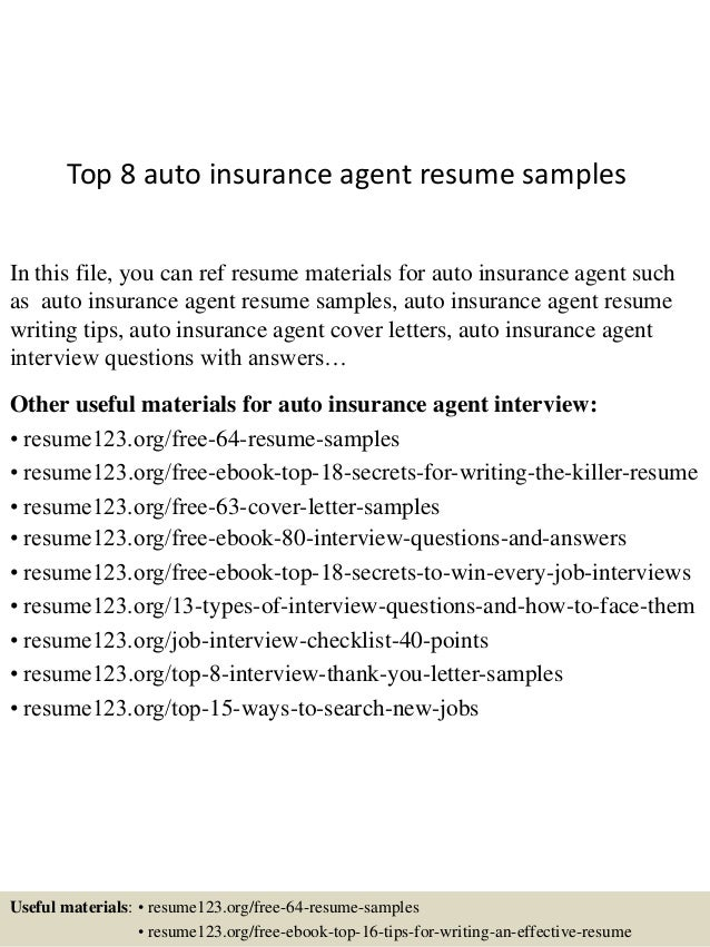 Top 8 Auto Insurance Agent Resume Samples In This File, You Can Ref Resume  Materials ...  Insurance Agent Resume Sample