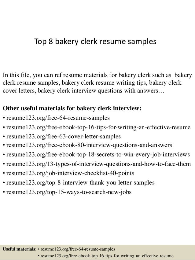top 8 bakery clerk resume samples in this file you can ref resume materials for