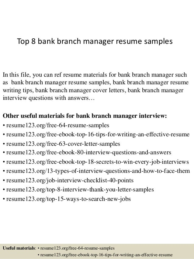 Top 8 Bank Branch Manager Resume Samples In This File, You Can Ref Resume  Materials ...