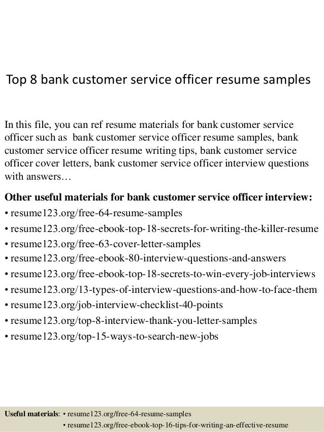 Top 8 Bank Customer Service Officer Resume Samples In This File You Can Ref