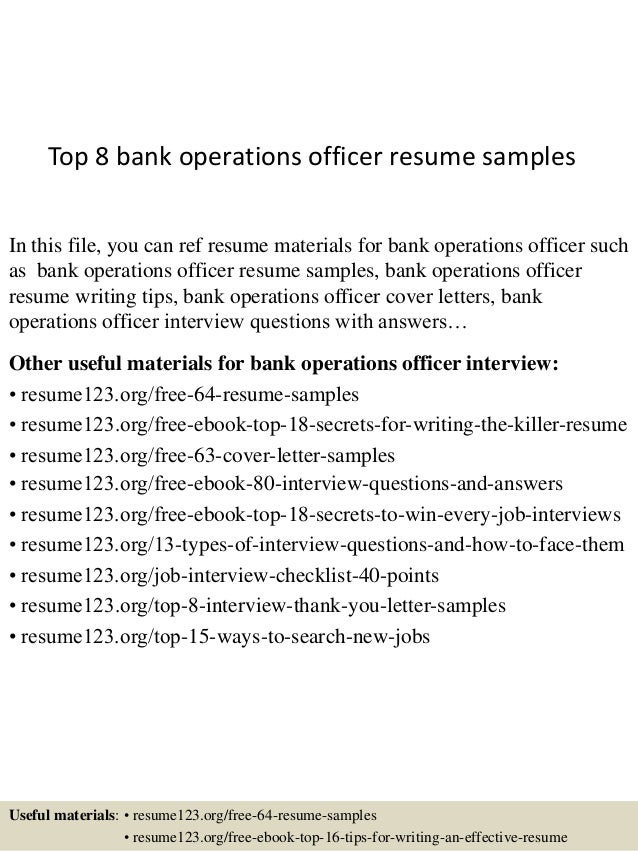 Top 8 Bank Operations Officer Resume Samples In This File, You Can Ref  Resume Materials ...