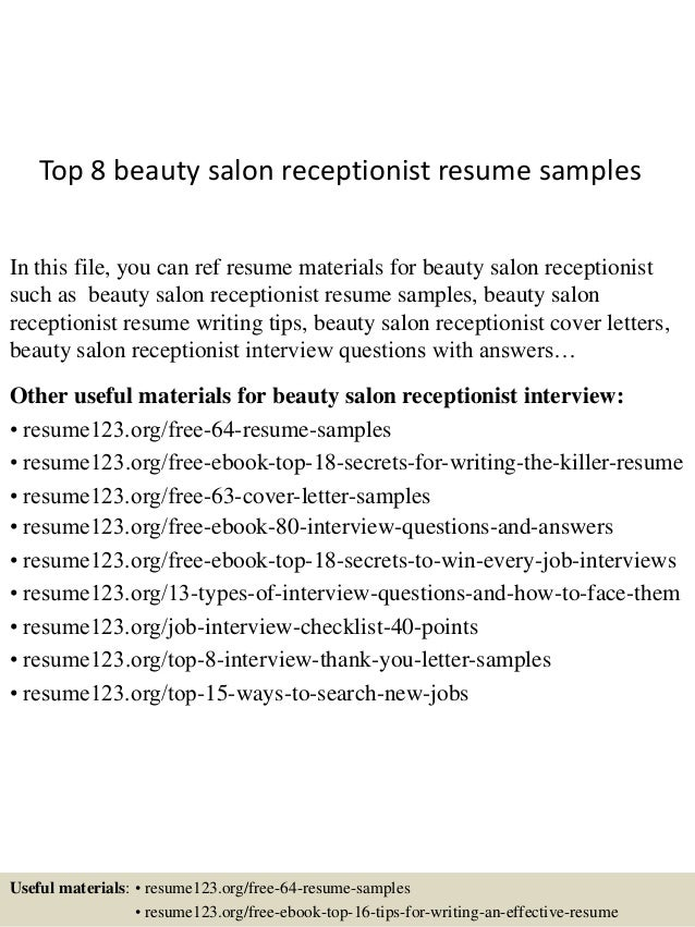 High Quality Top 8 Beauty Salon Receptionist Resume Samples In This File, You Can Ref  Resume Materials ...  Salon Receptionist Resume