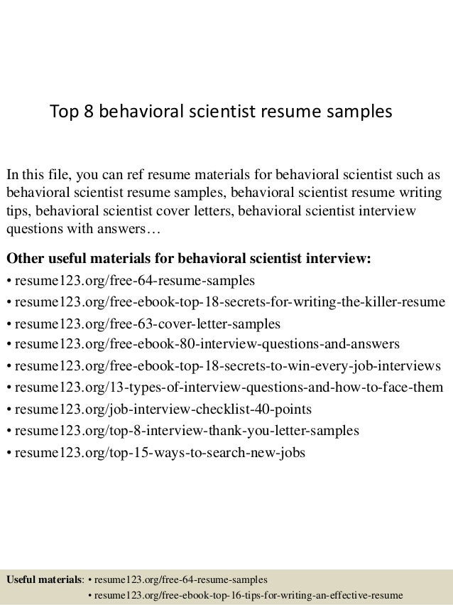 Top 8 Behavioral Scientist Resume Samples In This File You Can Ref Materials For