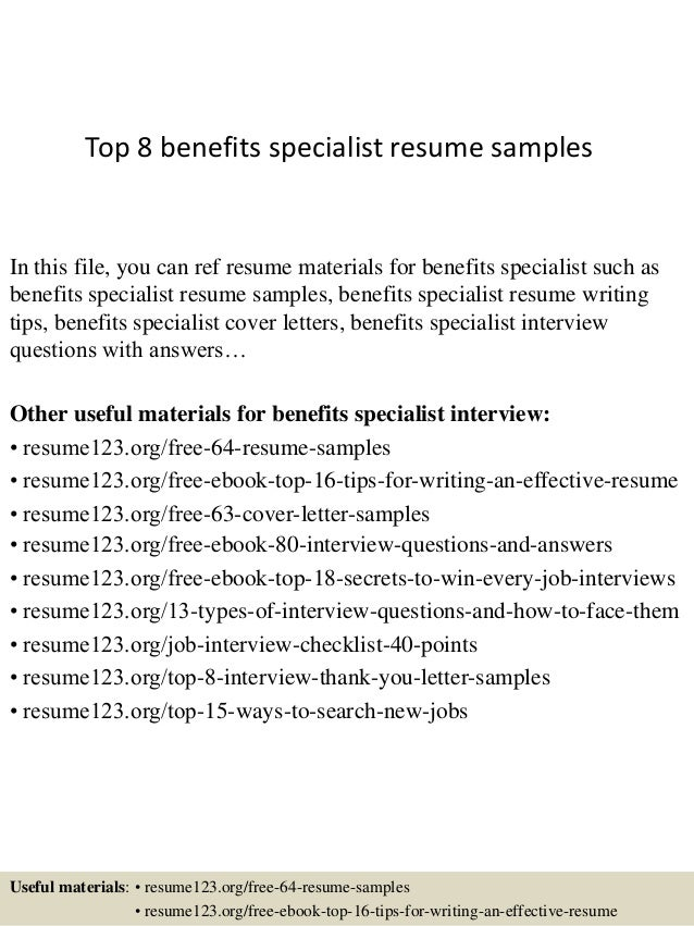Top 8 Benefits Specialist Resume Samples In This File You Can Ref Materials For