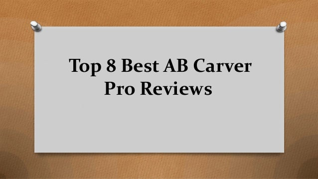 Top 8 Best AB Carver Pro Reviews