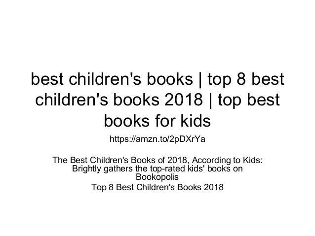 Top 8 Best Children S Books 2018