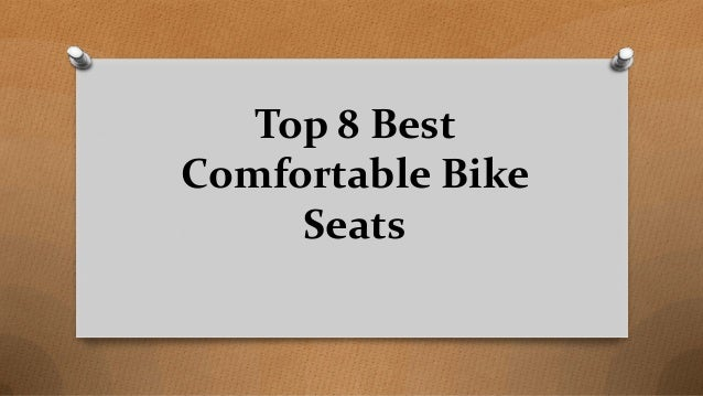 Top 8 Best Comfortable Bike Seats