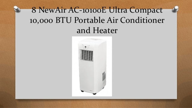 Top 8 best portable air conditioner and heater reviews