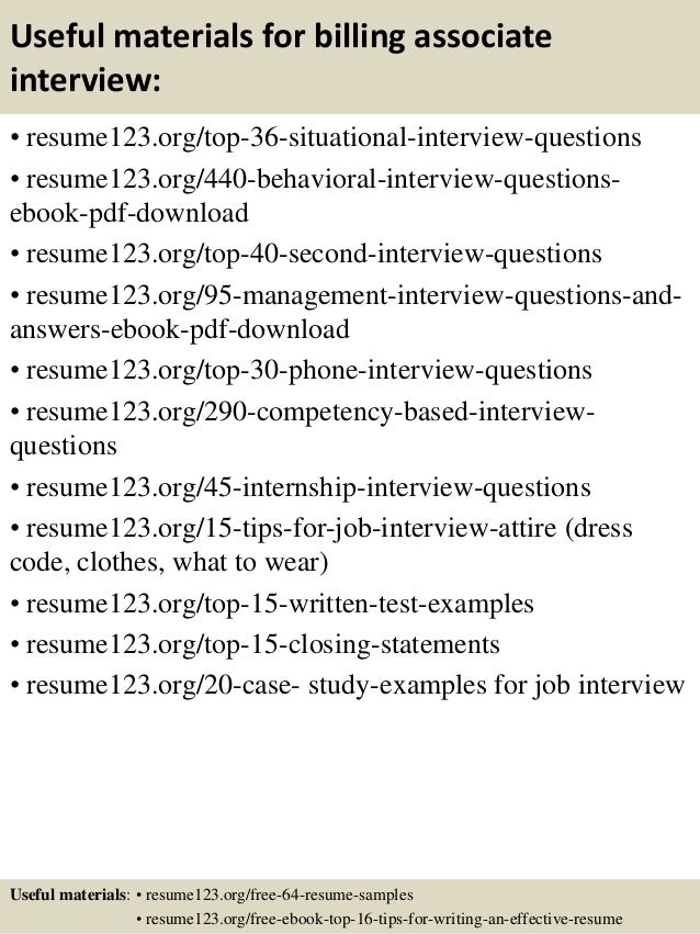 Useful materials for billing associate interview: • resume123.org/top-36-situational-interview-questions • resume123.org/4...