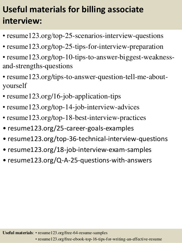 Useful materials for billing associate interview: • resume123.org/top-25-scenarios-interview-questions • resume123.org/top...