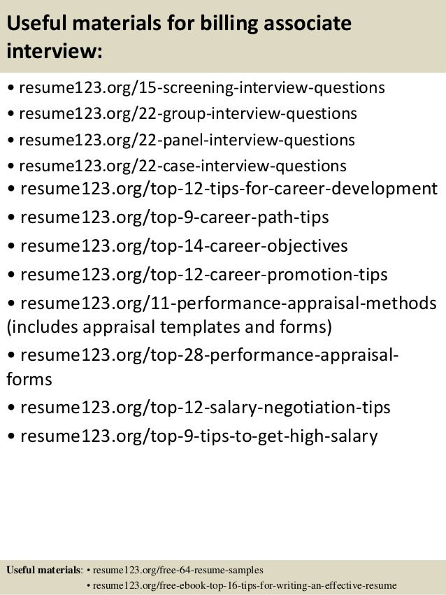 Useful materials for billing associate interview: • resume123.org/15-screening-interview-questions • resume123.org/22-grou...