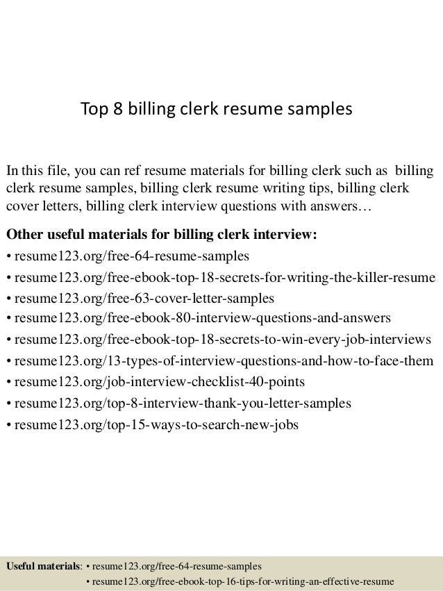 Top 8 billing clerk resume samples In this file, you can ref resume  materials for ...