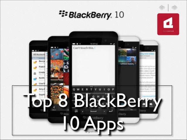 Top 8 BlackBerry10 Apps