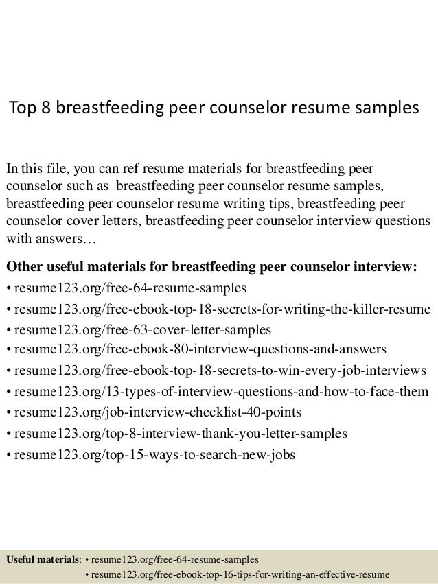 Top 8 Breastfeeding Peer Counselor Resume Samples In This File, You Can Ref  Resume Materials ...