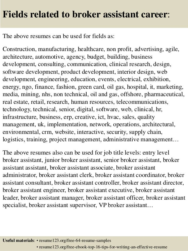 16 fields related to broker assistant - Broker Assistant Sample Resume