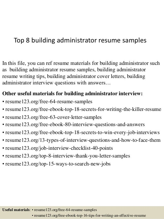 top 8 building administrator resume samples in this file you can ref resume materials for - Resume Building Tips