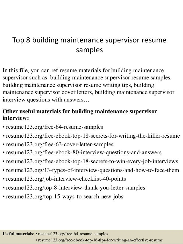 Top 8 Building Maintenance Supervisor Resume Samples In This File You Can Ref Materials